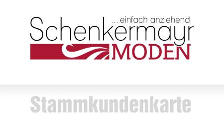 Die Schenkermayr Moden-Stammkundenkarte